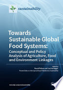 Towards Sustainable Global Food Systems