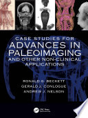 Case Studies for Advances in Paleoimaging and Other Non Clinical Applications