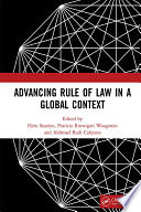 Advancing Rule of Law in a Global Context Book