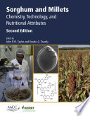 """Sorghum and Millets: Chemistry, Technology, and Nutritional Attributes"" by John Taylor, Kwaku G. Duodu"