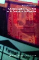 V/Erkennungsdienste, das Kino und die Perspektive der Migration
