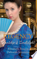 Regency  Courtship And Candlelight  One Final Season  Alstone Sisters    The Gentleman s Quest