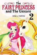 The Fairy Princess and the Unicorn Book 2
