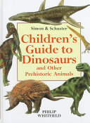 Macmillan Children s Guide to Dinosaurs and Other Prehistoric Animals