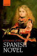 A History of the Spanish Novel