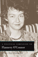 A Political Companion to Flannery O'Connor