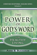 The Power Of God S Word For Healthy Living