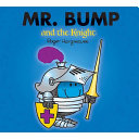 Mr  Bump and the Knight