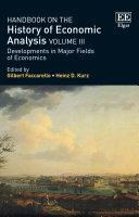 Handbook on the History of Economic Analysis Volume III