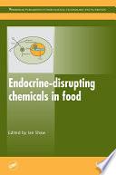 Endocrine Disrupting Chemicals In Food Book PDF