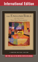 The English Bible  King James Version  The Old Testament  International Student Edition   Vol  1   Norton Critical Editions