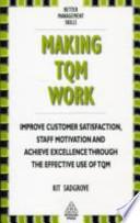 Making TQM Work