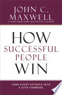 How Successful People Win