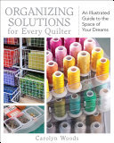 Organizing Solutions for Every Quilter Pdf/ePub eBook