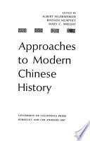 Approaches to Modern Chinese History