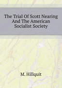 The Trial Of Scott Nearing And The American Socialist Society [Pdf/ePub] eBook