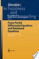 Fuzzy Partial Differential Equations and Relational Equations