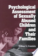 Psychological Assessment of Sexually Abused Children and Their Families