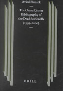 The Orion Center Bibliography of the Dead Sea Scrolls  1995 2000
