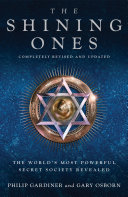 Pdf The Shining Ones: The World's Most Powerful Secret Society Revealed