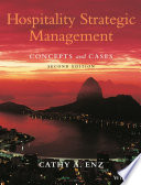 """Hospitality Strategic Management: Concepts and Cases"" by Cathy A. Enz"