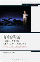 Ecologies of Precarity in Twenty-First Century Theatre Pdf/ePub eBook