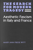 The Search for Modern Tragedy: Aesthetic Fascism in Italy ...