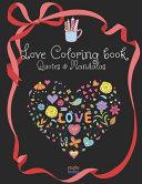 Love Quotes And Mandala Coloring