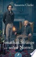 Jonathan Strange y el seor Norrell/ Jonathan Strange & Mr. Norrell