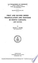 First and Second Order Triangulation and Traverse in North Carolina  1927 Datum      Book PDF