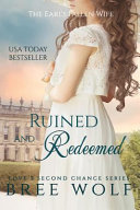 Ruined and Redeemed