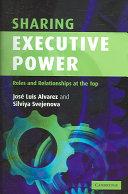 Sharing Executive Power