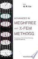 Advances in Meshfree and X FEM Methods