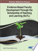 Evidence Based Faculty Development Through the Scholarship of Teaching and Learning  SoTL