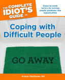 The Complete Idiot's Guide to Coping with Difficult People [Pdf/ePub] eBook