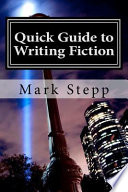 Quick Guide to Writing Fiction