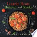 Contrite Heart, Believer and Stroke