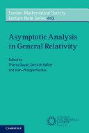 Asymptotic Analysis in General Relativity