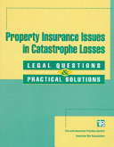 Property Insurance Issues in Catastrophe Losses