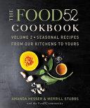 The Food52 Cookbook  Volume 2 Book