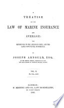A Treatise on the Law of Marine Insurance and Average