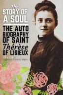 The Story of a Soul  The Autobiography of Saint Therese of Lisieux