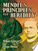 Mendel S Principles Of Heredity