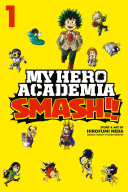 My Hero Academia: Smash!!, Vol. 1 Pdf/ePub eBook