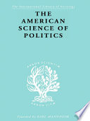 The American Science of Politics