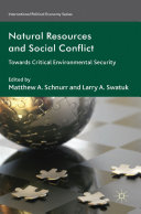Natural Resources and Social Conflict