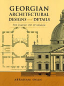Georgian Architectural Designs and Details