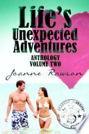 Life's Unexpected Adventures-Vol. 2