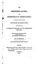 The Shooter's Guide, Or, Sportsman's Companion