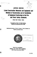 Listed Construction Materials and Equipment and Methods of Construction and of Installation of Equipment Conforming to the Fire and Panic Safety Standards